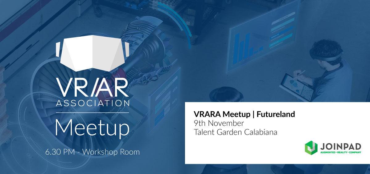 VRARA Meetup | Futureland
