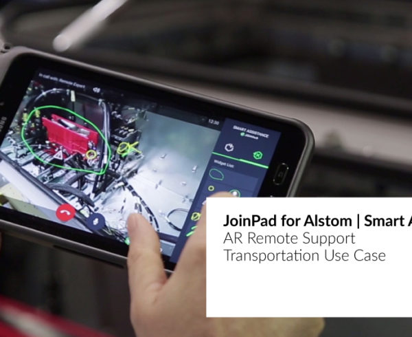Use case for Alstom with Smart Assistance by JoinPad Augmented Reality Company