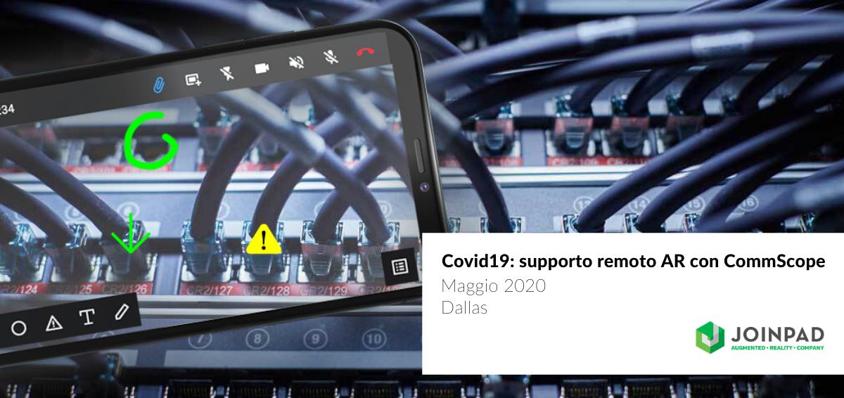 Cover news Supporto Remoto in Realtà Aumentata di JoinPad con use case CommScope